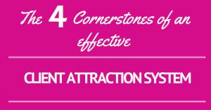 Client_Attraction_System_4_cornerstones